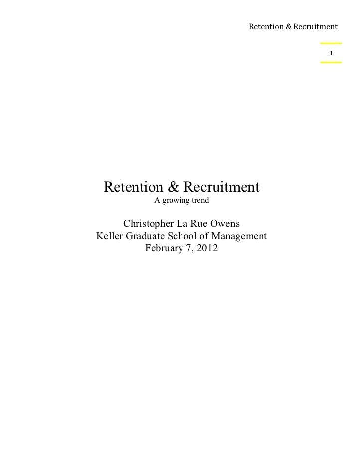Retention & Recruitment                                                    1 Retention & Recruitment            A growing ...