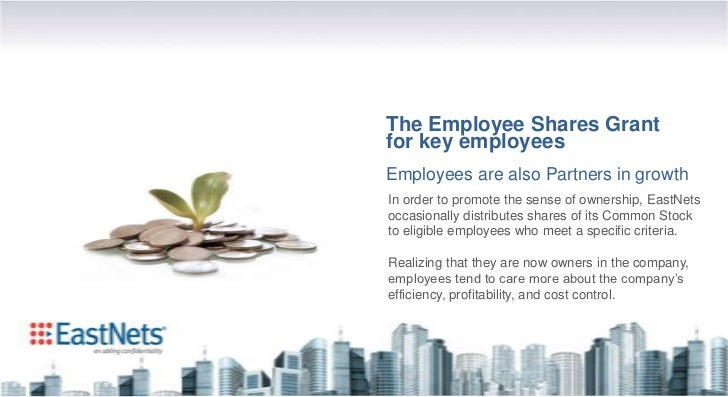 The Employee Shares Grantfor key employeesEmployees are also Partners in growthIn order to promote the sense of ownership,...
