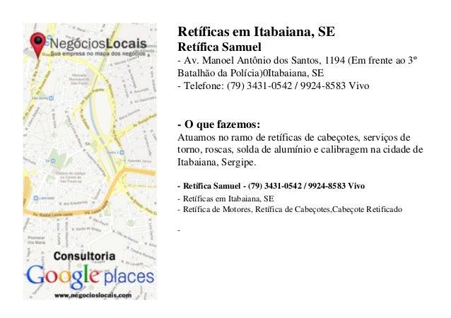 Retíficas em Itabaiana, SE Retífica Samuel - Av. Manoel Antônio dos Santos, 1194 (Em frente ao 3º Batalhão da Polícia)0Ita...