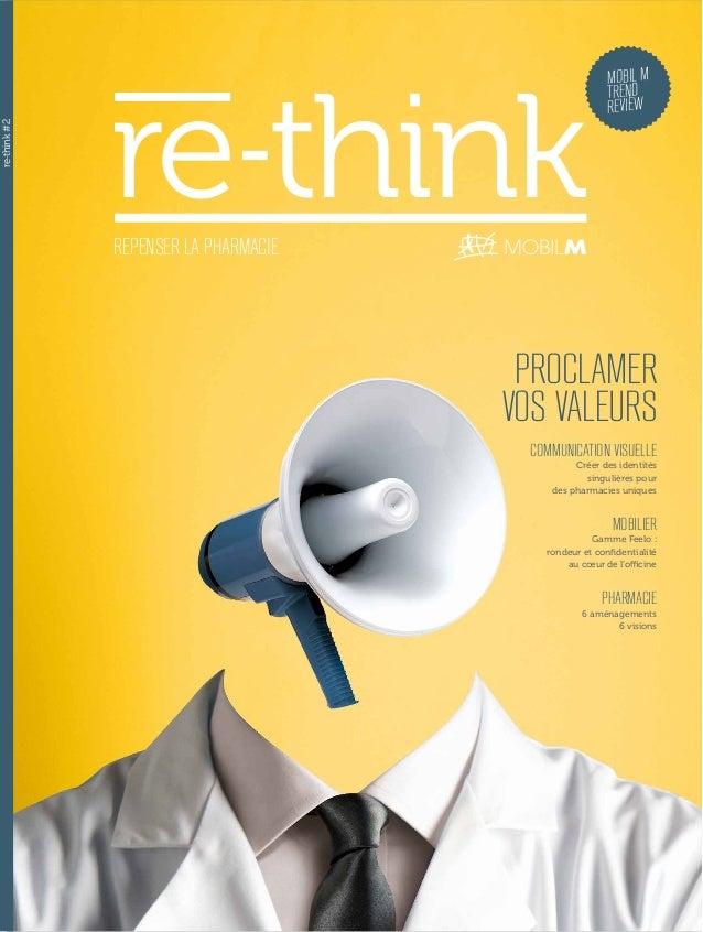 MOBIL M TREND REVIEW re-think COMMUNICATION VISUELLE Créer des identités singulières pour des pharmacies uniques MOBILIER ...