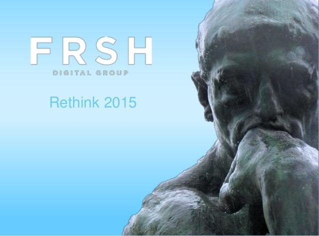Rethink 2015