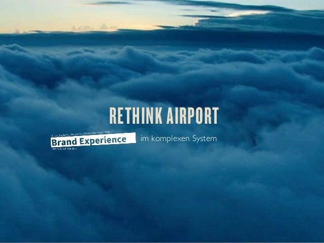 RETHINK AIRPORT im komplexen System