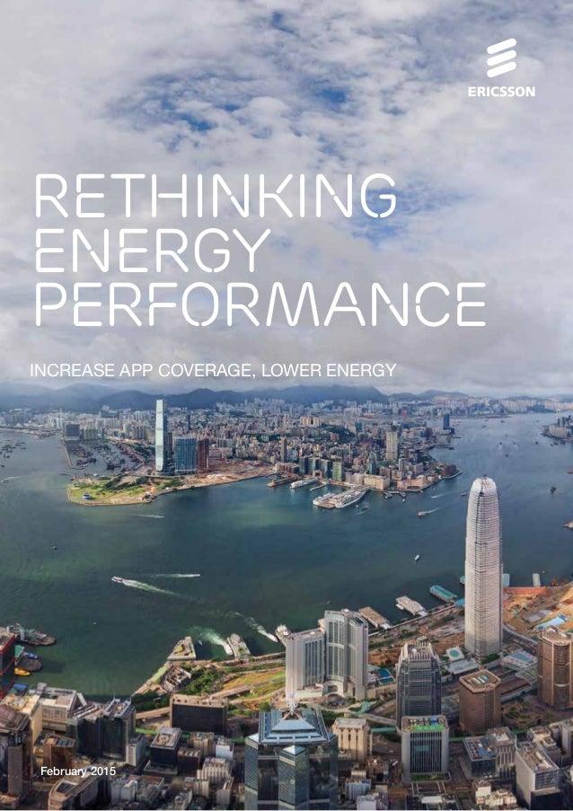 Rethinking energy performance Increase App Coverage, lower energy February 2015