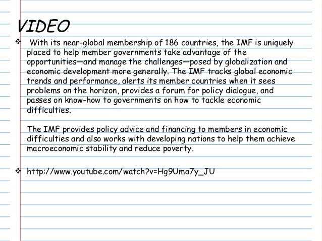 VIDEO  With its near-global membership of 186 countries, the IMF is uniquely placed to help member governments take advan...