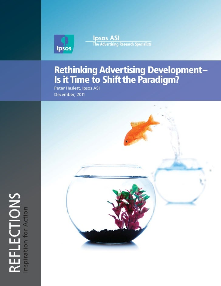 Rethinking Advertising Development –                                   Is it Time to Shift the Paradigm?                  ...