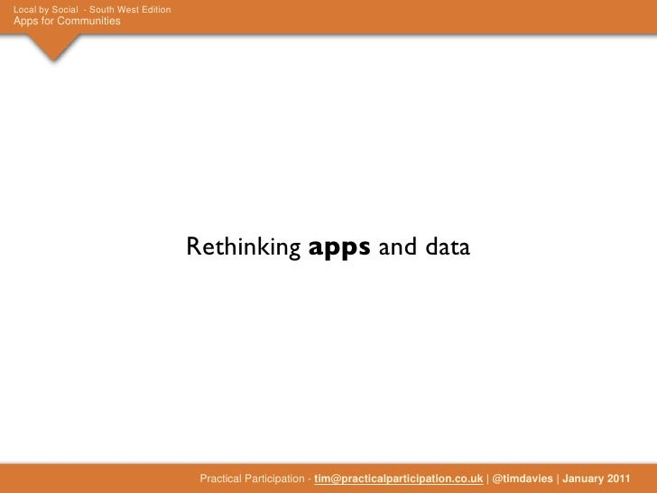 Local by Social - South West EditionApps for Communities                                       Rethinking apps and data   ...
