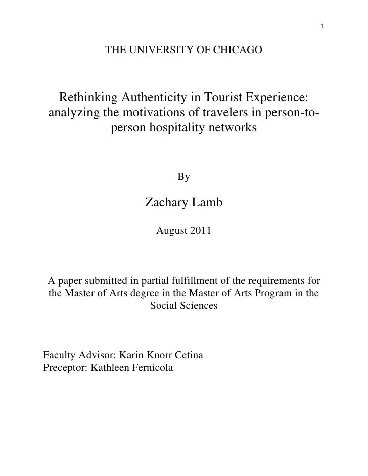 1             THE UNIVERSITY OF CHICAGO   Rethinking Authenticity in Tourist Experience: analyzing the motivations of trav...