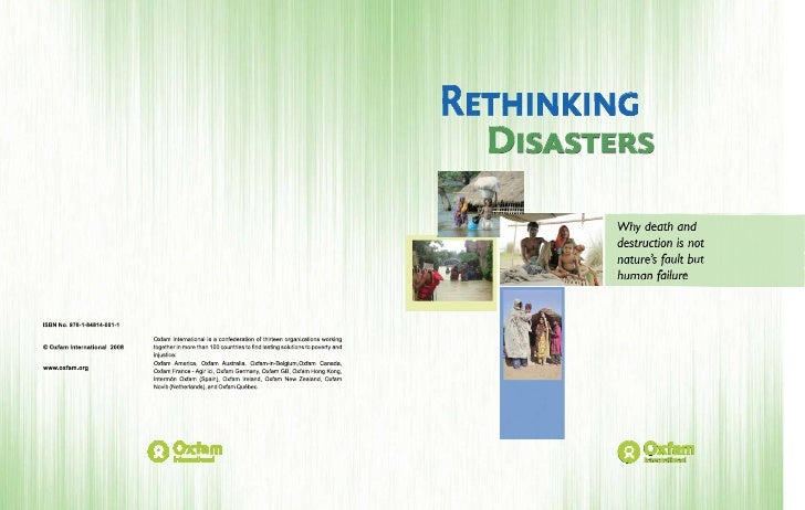RETHINKING   DISASTERS Why death and destruction is not nature's fault but human failure     A destructive combination of ...