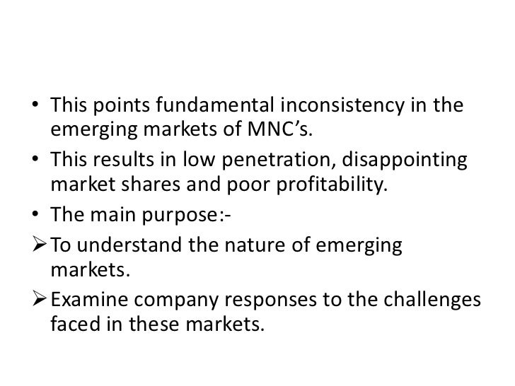 mnc s emerging In 2500 words, students are required to critically discuss the following topic: using an example of an mnc from an emerging market, present an analysis.
