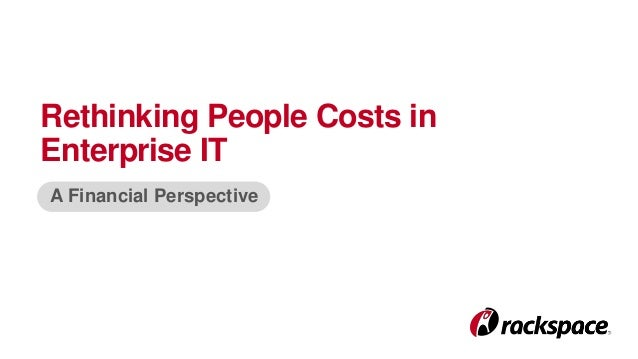 Rethinking People Costs in Enterprise IT