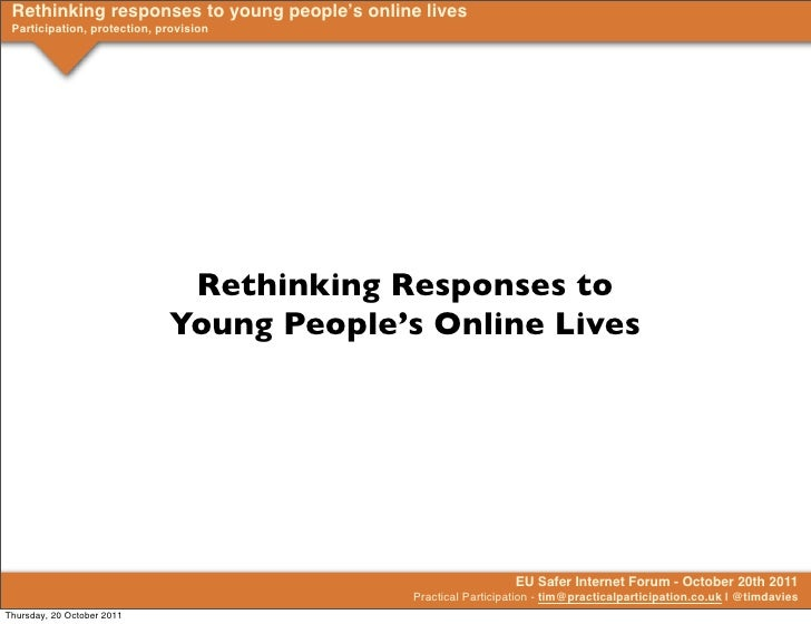 Rethinking responses to young people's online lives Participation, protection, provision                              Reth...