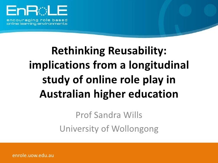Rethinking Reusability: implications from a longitudinal study of online role play in Australian higher education<br />Pro...