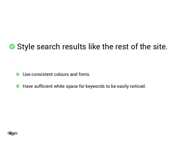 • Featured Results • Grouped Results • Redirects • Autosuggested Queries • Sublinks • Contextual Advanced Search