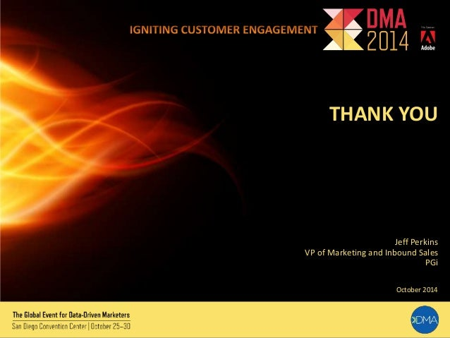 THANK YOU  Jeff Perkins  VP of Marketing and Inbound Sales  PGi  October 2014