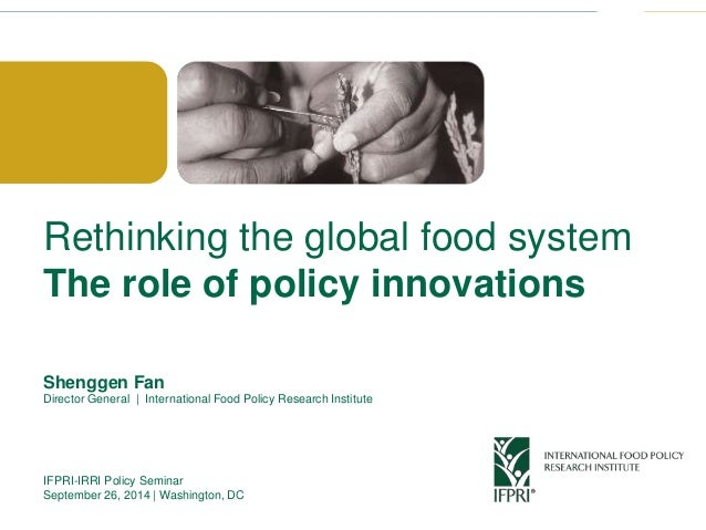 Click to edit Master title style Shenggen Fan, September 2014 Rethinking the global food system The role of policy innovat...