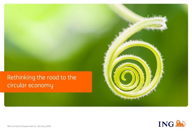 ING Economics Department • January 2020 Rethinking the road to the circular economy
