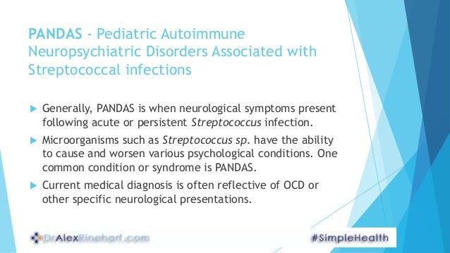 Pandas Pediatric Autoimmune Neuropsychiatric