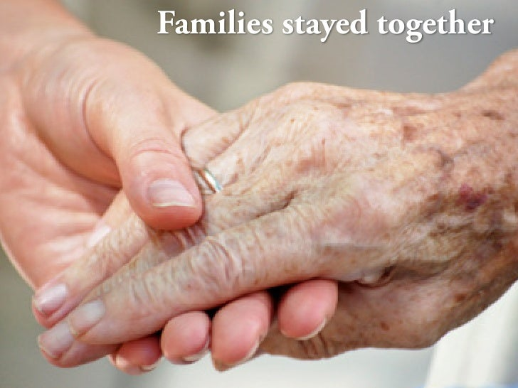 Families stayed together