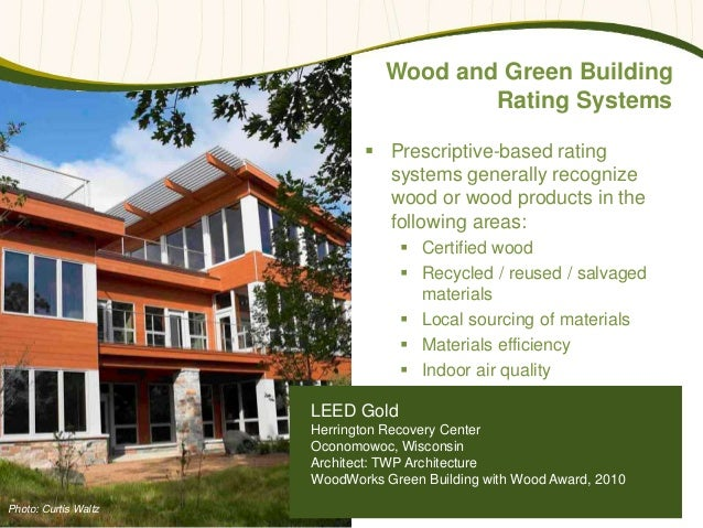 Wood Products And Green Building Rating Systems