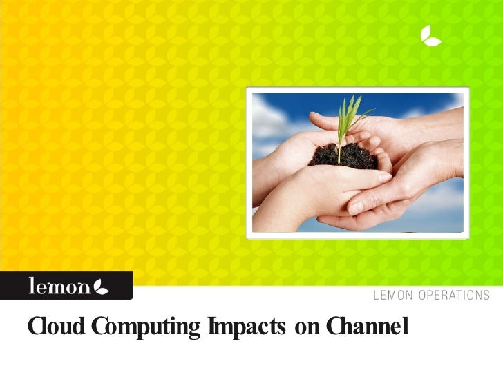 Cloud Computing Impacts on Channel