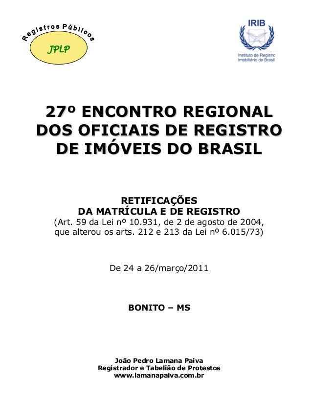 2277ºº EENNCCOONNTTRROO RREEGGIIOONNAALL DDOOSS OOFFIICCIIAAIISS DDEE RREEGGIISSTTRROO DDEE IIMMÓÓVVEEIISS DDOO BBRRAASSII...