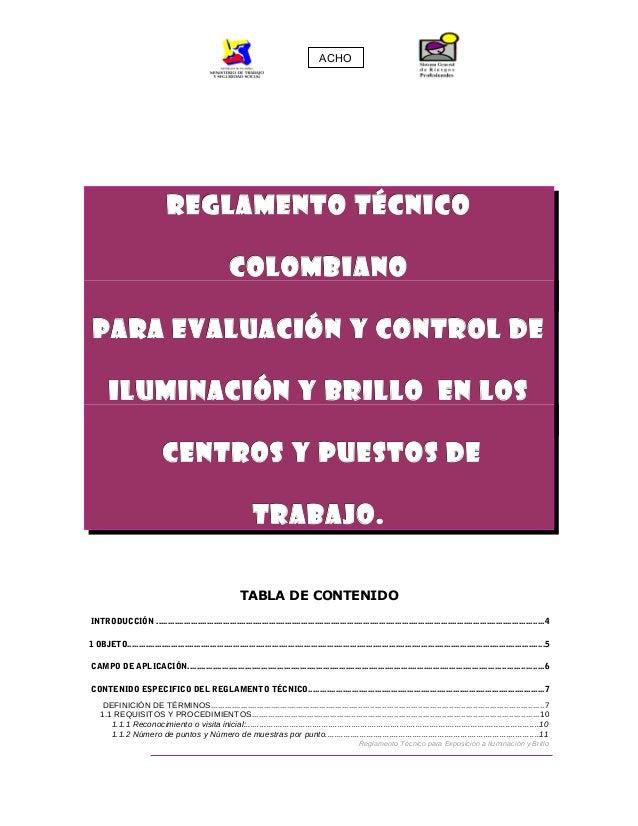 REGLAMENTO TÉCNICOREGLAMENTO TÉCNICO COLOMBIANOCOLOMBIANO PARA EVALUACIÓN Y CONTROL DEPARA EVALUACIÓN Y CONTROL DE ILUMINA...