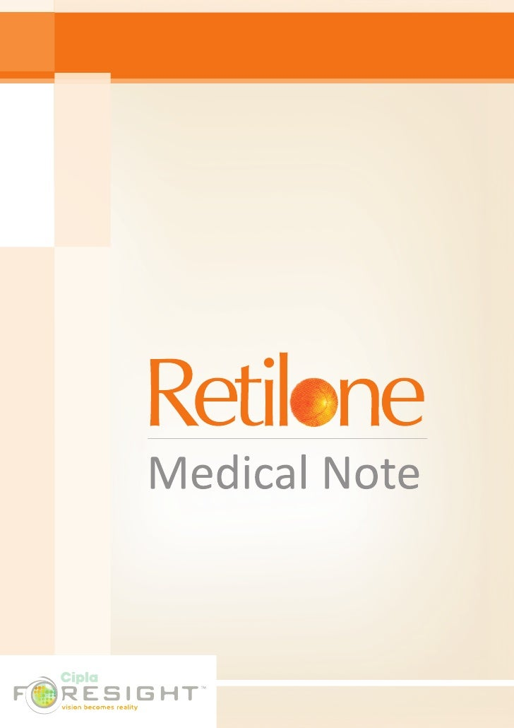 RETILONE MEDICAL NOTE   Q. Why age related visual impairment diseases are important ? A. Age related visual diseases are i...