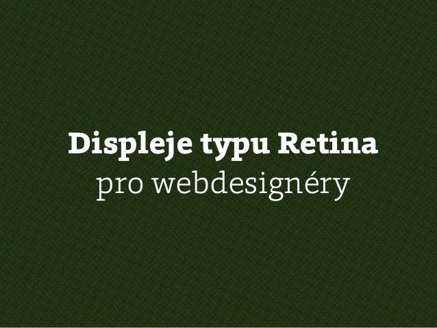 Displeje typu Retina pro webdesignéry