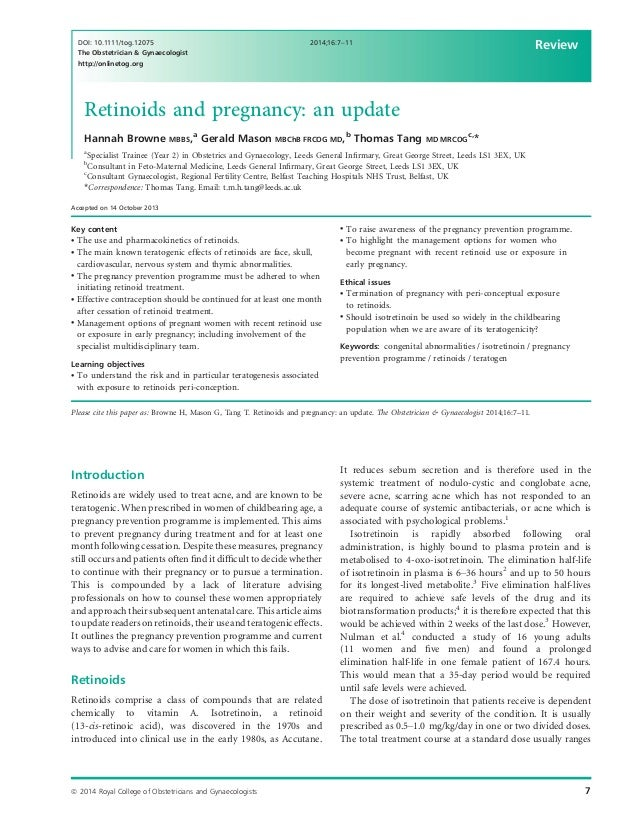 Retinoids and pregnancy: an update Hannah Browne MBBS,a Gerald Mason MBChB FRCOG MD,b Thomas Tang MD MRCOG c, * a Speciali...