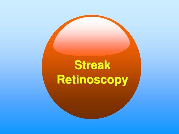 StreakRetinoscopy