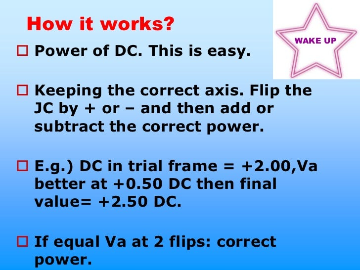 How it works?                                    WAKE UP Power of DC. This is easy. Keeping the correct axis. Flip the  ...