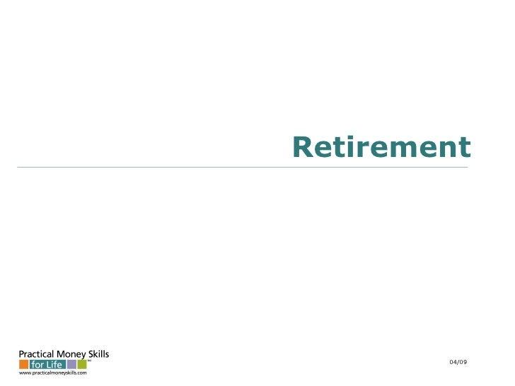 Retirement 04/09