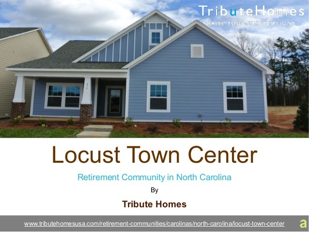 Locust Town Center Retirement Community in North Carolina By Tribute Homes www.tributehomesusa.com/retirement-communities/...