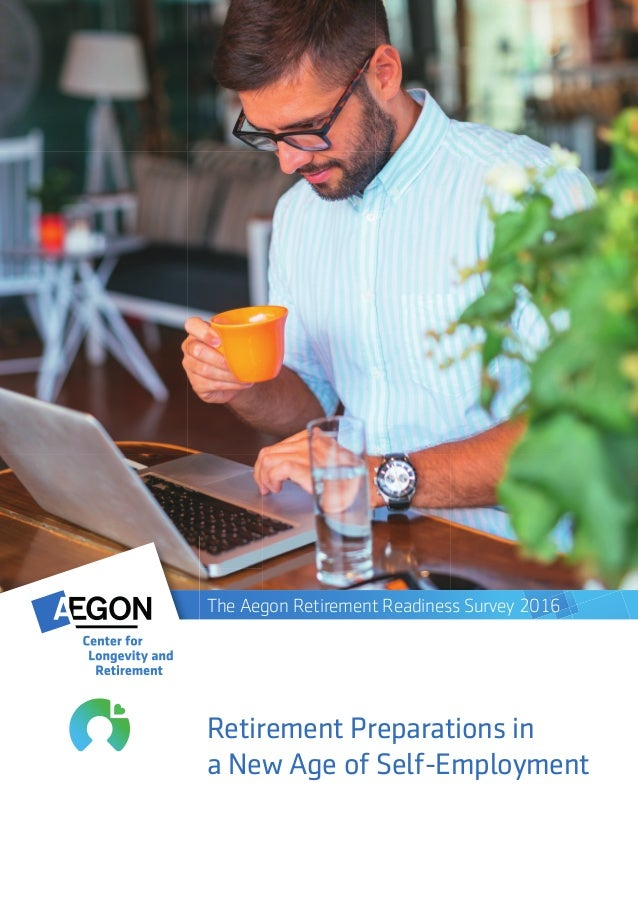 Retirement Preparations in a New Age of Self-Employment   1 Cover Retirement Preparations in a New Age of Self-Employment ...