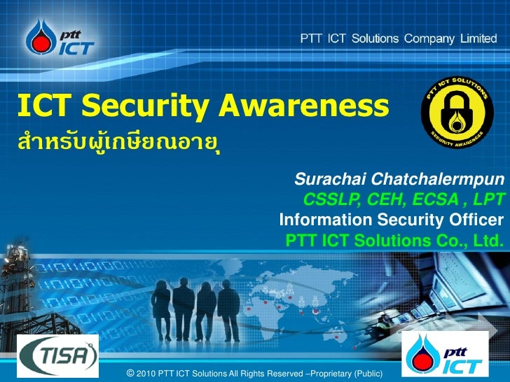 ICT Security Awareness สาหรับผูเ้ กษียณอาย ุ                                                Surachai Chatchalermpun       ...
