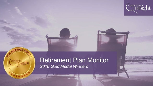 Retirement Plan Monitor 2016 Gold Medal Winners