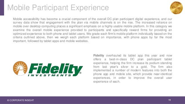 Mobile Participant Experience 11 Mobile accessibility has become a crucial component of the overall DC plan participant di...