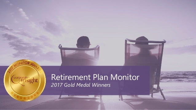 Retirement Plan Monitor 2017 Gold Medal Winners