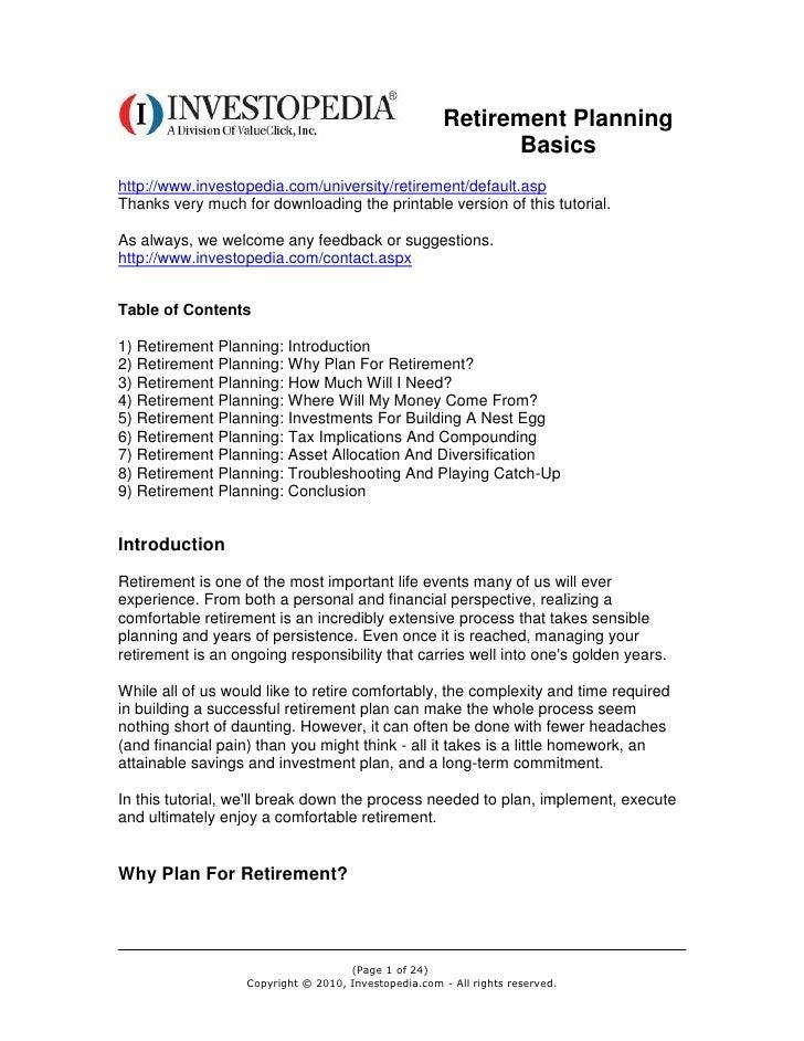 Retirement Planning                                                             Basicshttp://www.investopedia.com/universi...