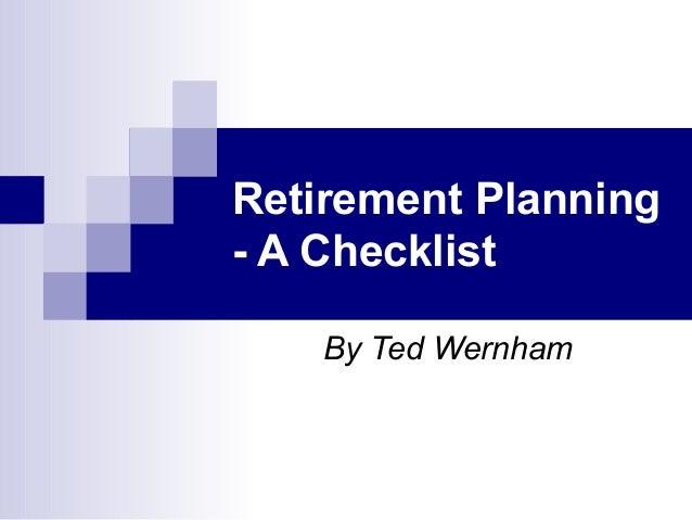 retirement planning a checklist by ted wernham