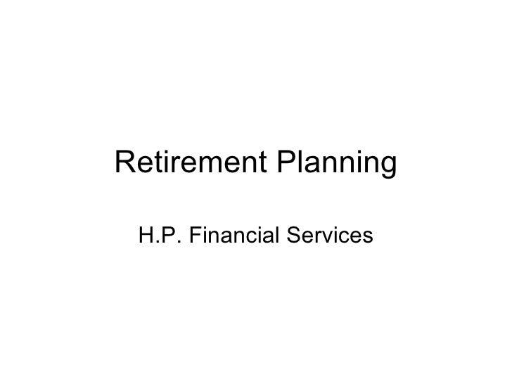 Retirement Planning H.P. Financial Services