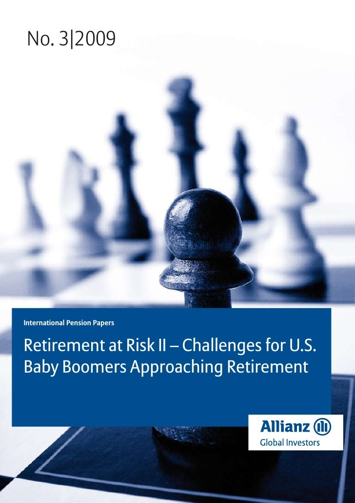 No. 3|2009International Pension PapersRetirement at Risk II – Challenges for U.S.Baby Boomers Approaching Retirement
