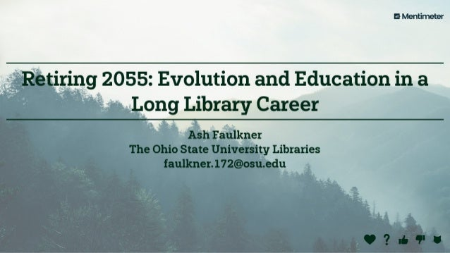 Retiring 2055 : evolution and education in a long library career