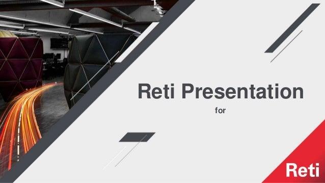 Reti Presentation for