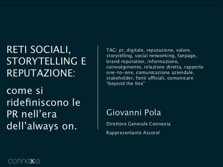 1RETI SOCIALI,     TAG: pr, digitale, reputazione, valore,                  storytelling, social networking, fanpage,STORY...