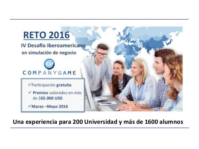Una experiencia para 200 Universidad y más de 1600 alumnos