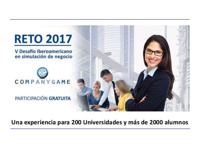 Una experiencia para 200 Universidades y más de 2000 alumnos