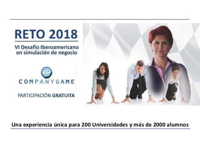 Una experiencia única para 200 Universidades y más de 2000 alumnos