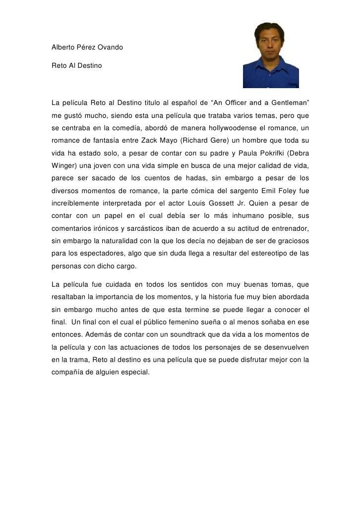"Alberto Pérez OvandoReto Al DestinoLa película Reto al Destino titulo al español de ""An Officer and a Gentleman""me gustó m..."