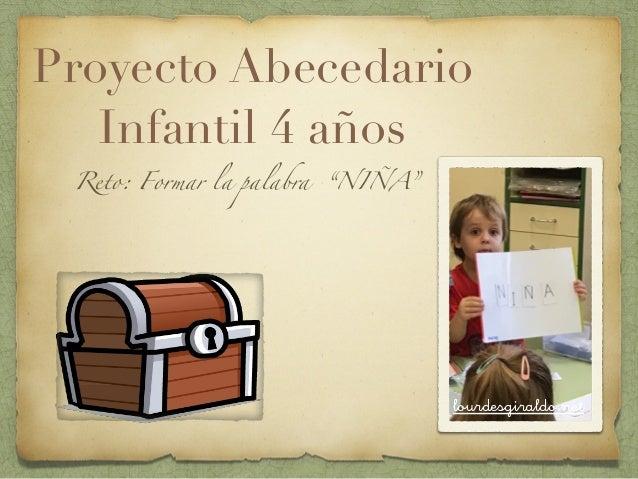 "Proyecto Abecedario Infantil 4 años Reto: Formar la palabra ""NIÑA""      lourdesgiraldo.net"